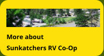 More about Sunkatchers RV Co-Op